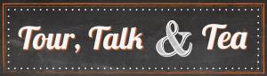 Tour, Talk and Tea image